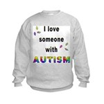 I Love Someone With Autism! Kids Sweatshirt