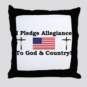 """Pledge Allegiance To God & Country"" Throw Pillow"