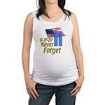 Never Forget 9-11 - With Buildings Maternity Tank