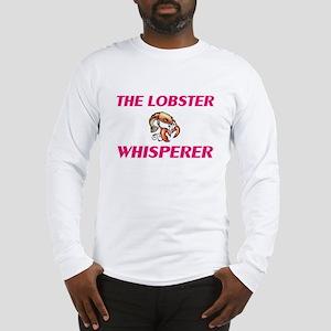 The Lobster Whisperer Long Sleeve T-Shirt