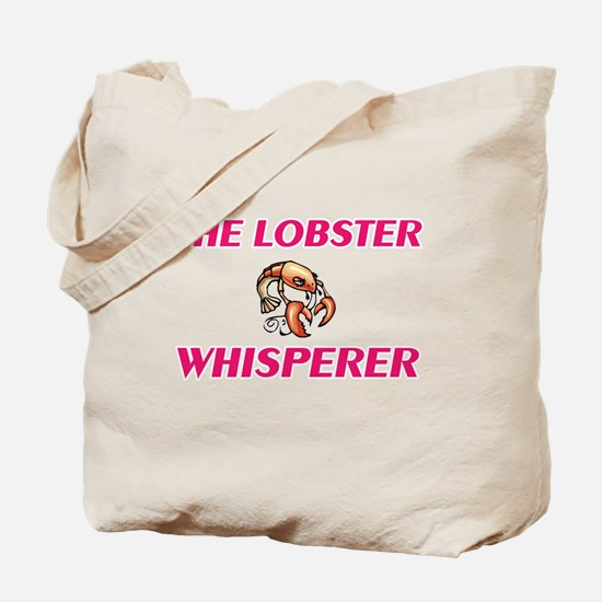 The Lobster Whisperer Tote Bag