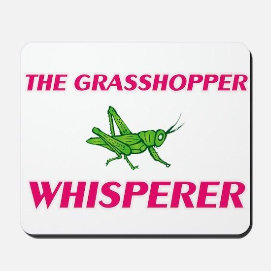 The Grasshopper Whisperer Mousepad
