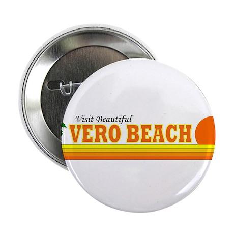 """Visit Beautiful Vero Beach, F 2.25"""" Button (100 pa"""