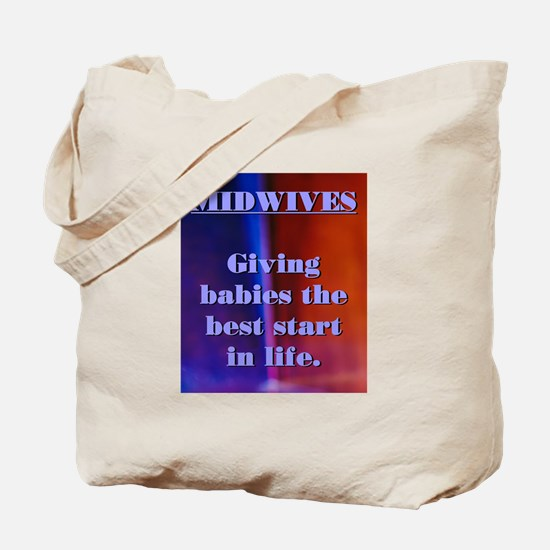 Midwives - best start for babies Tote Bag