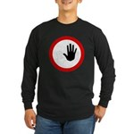 Restricted Access Sign Long Sleeve Black T-Shirt