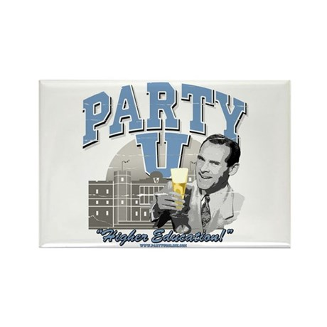 Party U - Higher Education! Rectangle Magnet