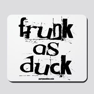 Frunk As Duck! Mousepad
