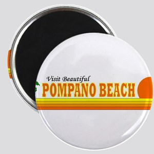 Visit Beautiful Pompano Beach Magnet