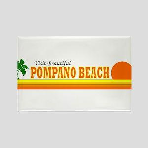 Visit Beautiful Pompano Beach Rectangle Magnet