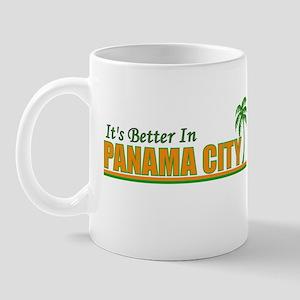 It's Better In Panama City Mug