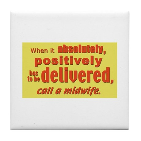has to be delivered...Tile Coaster