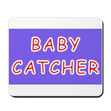 Baby catcher midwife gift Mousepad