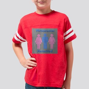 threesomes Permitted Youth Football Shirt