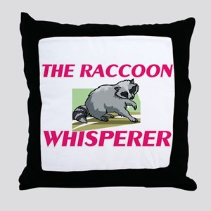The Raccoon Whisperer Throw Pillow