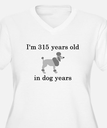 45 birthday dog years poodle Plus Size T-Shirt