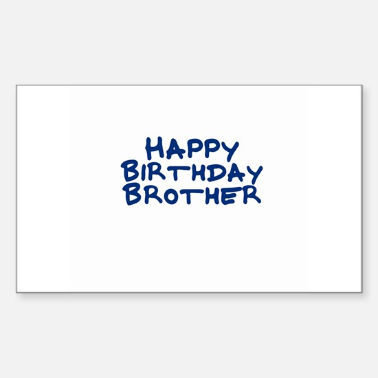 Happy Birthday Brother Rectangle Decal