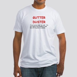 Gutter Duster Fitted T-Shirt