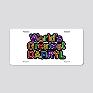 World's Greatest Darryl Aluminum License Plate