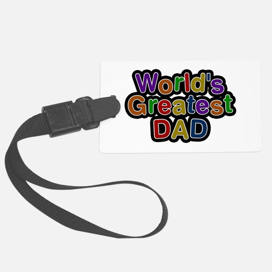 World's Greatest Dad Luggage Tag