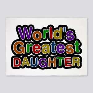 World's Greatest Daughter 5'x7' Area Rug