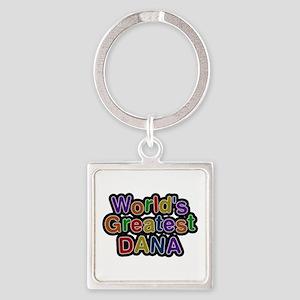 World's Greatest Dana Square Keychain