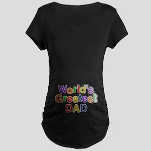 World's Greatest Dad Maternity Dark T-Shirt