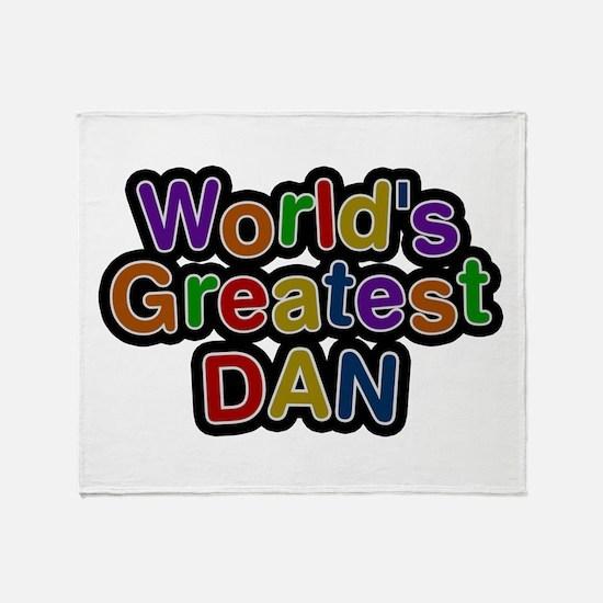 World's Greatest Dan Throw Blanket