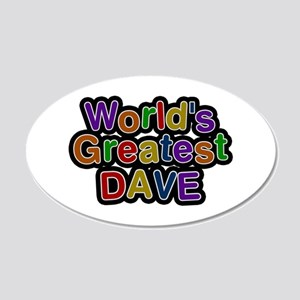 World's Greatest Dave 20x12 Oval Wall Decal