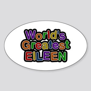 World's Greatest Eileen Oval Sticker