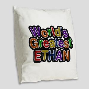 World's Greatest Ethan Burlap Throw Pillow