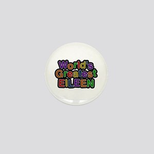 World's Greatest Eileen Mini Button