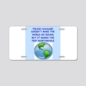 polish sausage Aluminum License Plate