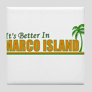 It's Better in Marco Island, Tile Coaster
