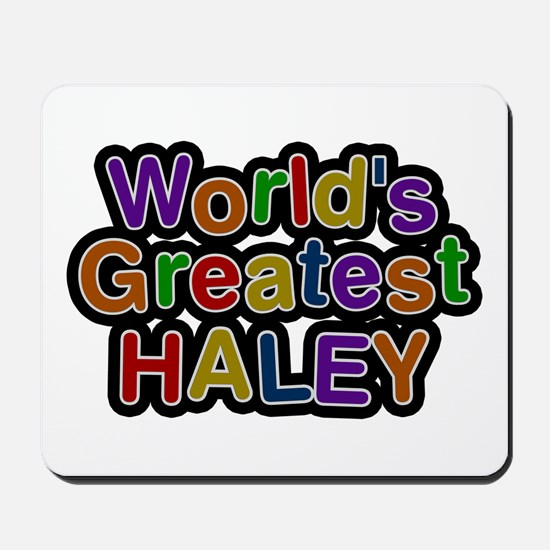 World's Greatest Haley Mousepad