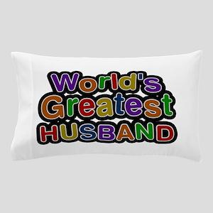 World's Greatest Husband Pillow Case