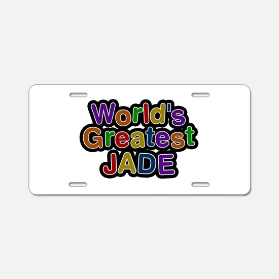 World's Greatest Jade Aluminum License Plate