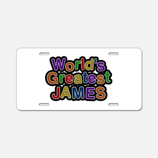 World's Greatest James Aluminum License Plate