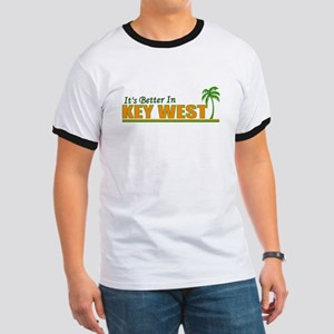 It's Better in Key West Ringer T