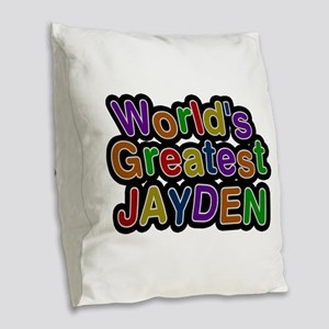 World's Greatest Jayden Burlap Throw Pillow