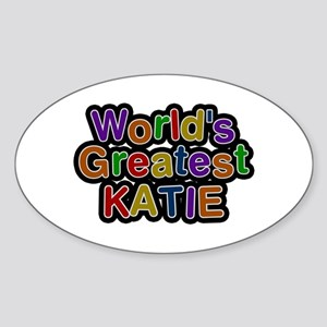 World's Greatest Katie Oval Sticker