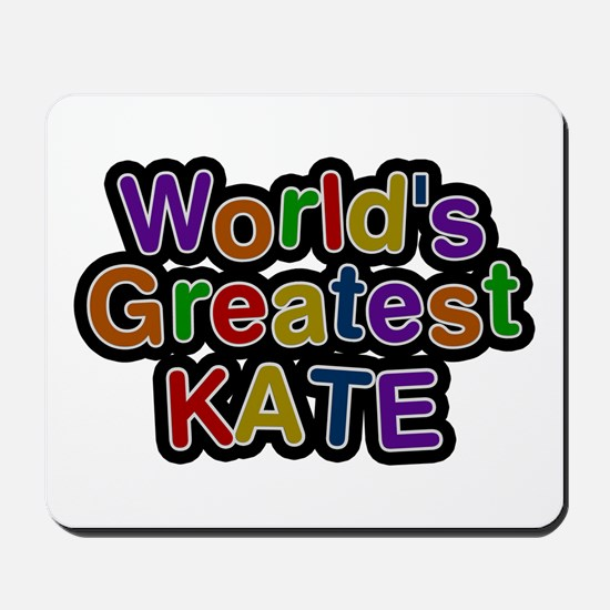 World's Greatest Kate Mousepad