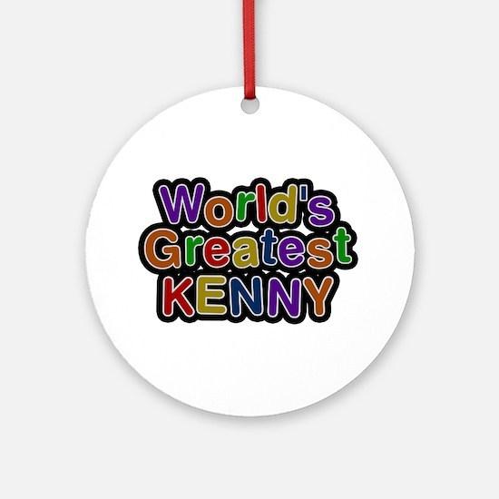 World's Greatest Kenny Round Ornament