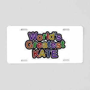 World's Greatest Kate Aluminum License Plate