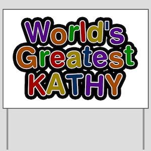 World's Greatest Kathy Yard Sign
