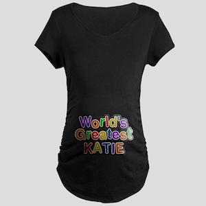 World's Greatest Katie Maternity Dark T-Shirt