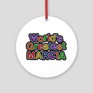World's Greatest Marcia Round Ornament