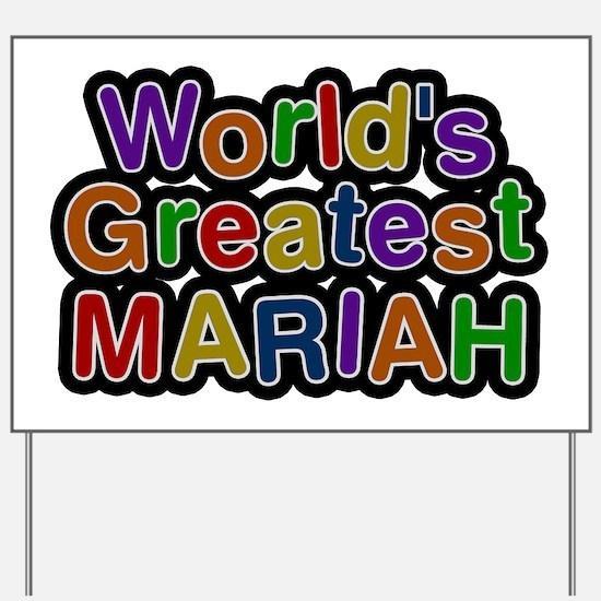 World's Greatest Mariah Yard Sign