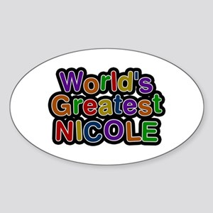 World's Greatest Nicole Oval Sticker