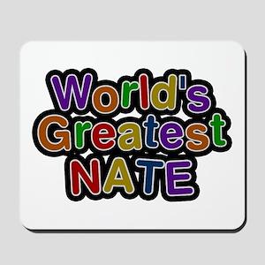 World's Greatest Nate Mousepad