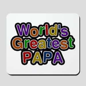 World's Greatest Papa Mousepad